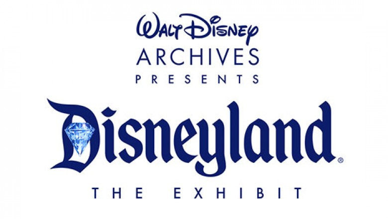 Walt Disney Archives Presents Disneyland the Exhibit