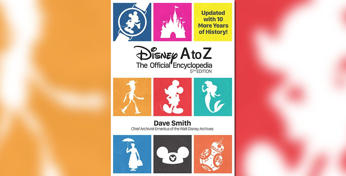 illustrated book cover art of Disney A to Z The Official Encyclopedia 5th Edition by Dave Smith