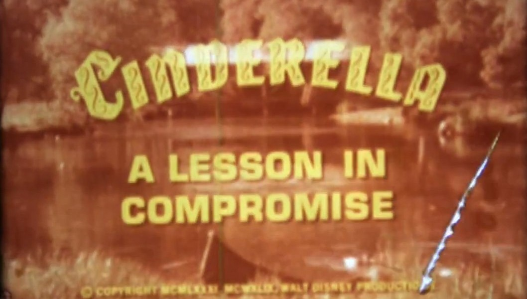 title card from film for Cinderella: A Lesson in Compromise