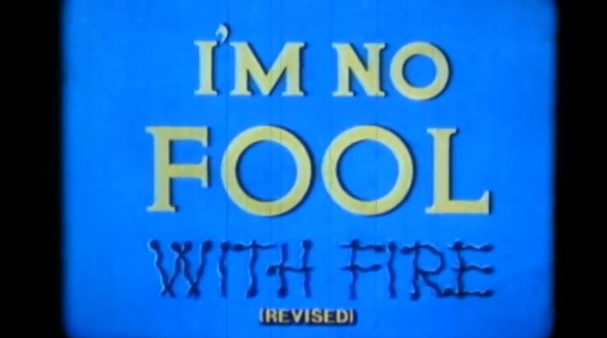 Title screen from I'm No Fool with Fire