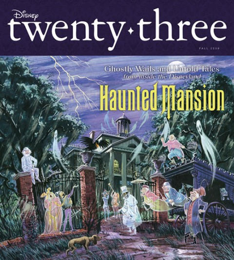 cover art for Fall 2009 Disney Twenty-Three D23 Magazine featuring Disneyland attraction Haunted Mansion