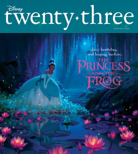 cover art for Winter 2009 Disney Twenty-Three D23 Magazine featuring a scene from the animated movie The Princess and the Frog
