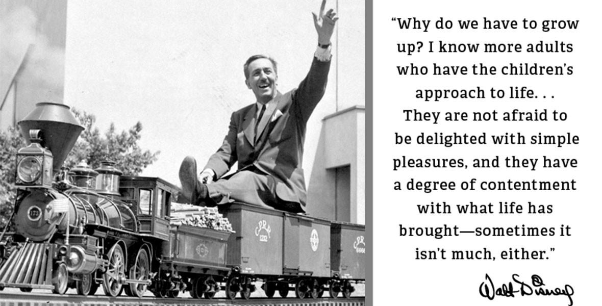 Walt's Quotes