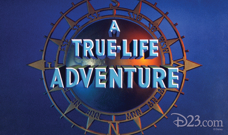780x463-true-life-adventures