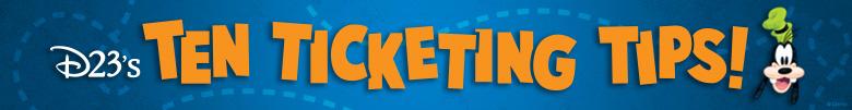 D23 Ticketing tips