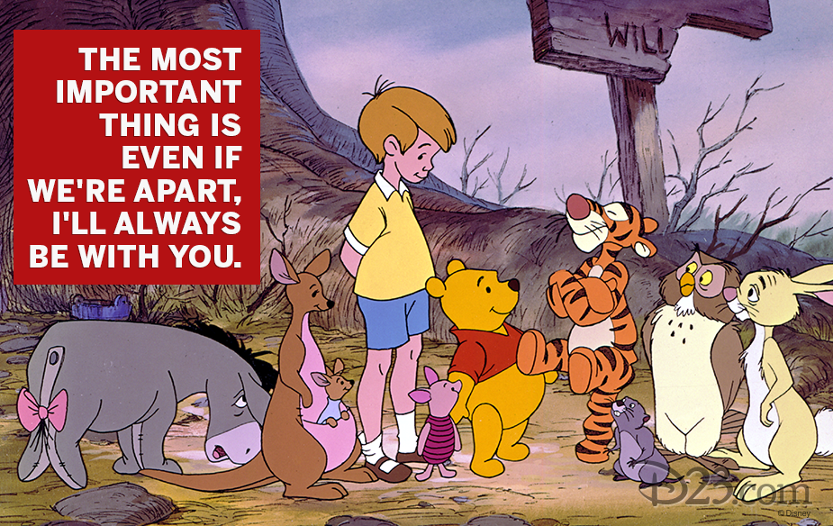 "Winnie the Pooh quote ""The most important thing is even if we're apart, I'll always be with you."""