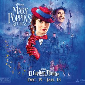 Mary Poppins Returns at the El Cap Theatre Discount