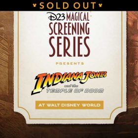 D23's Magical Screening Series: Indiana Jones and the Temple of Doom at Walt Disney World