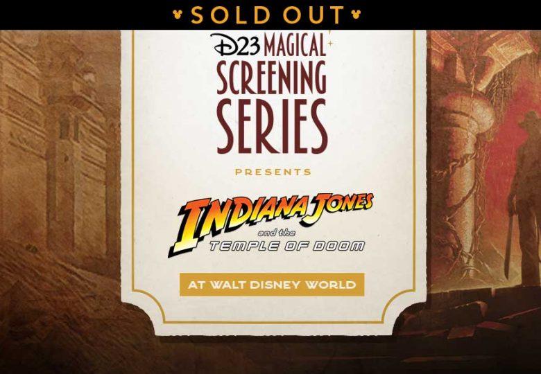 D23's Magical Screening Series: Indiana Jones and the Temple of Doom at Walt Disney World