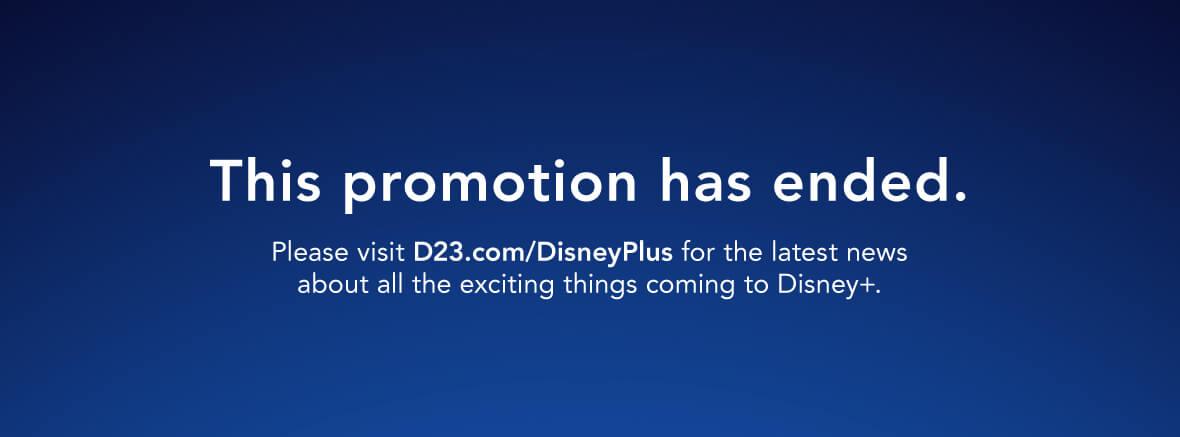 Disney+ promo end