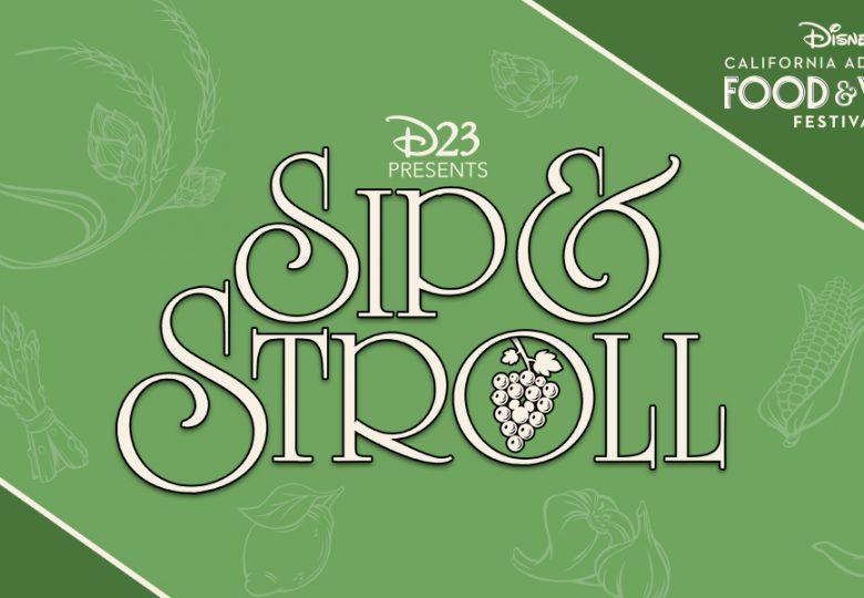 Sip & Stroll 2020 at Disney California Adventure Park