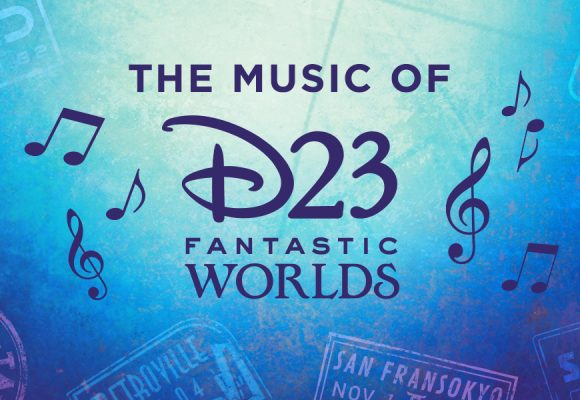Explore Fantastic Worlds with an All-New D23 Playlist
