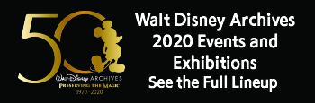 Walt Disney Archives 2020 Event and Exhibition Calendar