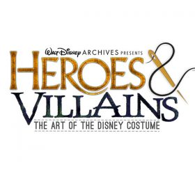 The Walt Disney Archives: Heroes & Villains The Art of the Disney Costume