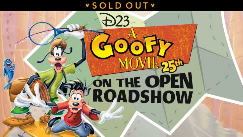 goofy movie roadshow event sold out