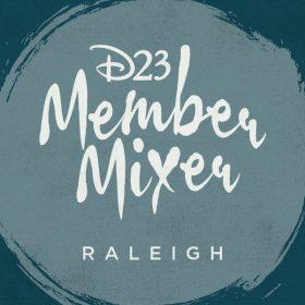 D23 Member Mixer in Raleigh, N.C.!