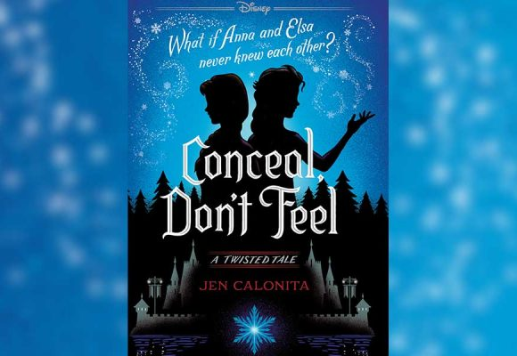 EXCLUSIVE: Read the First Chapter of Conceal, Don't Feel: A Twisted Tale Inspired by Frozen