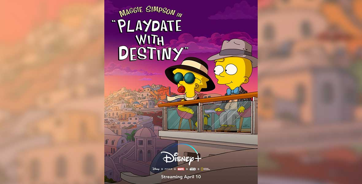 Maggie Simpson In Playdate With Destiny Debuts On Disney Plus More In News Briefs D23