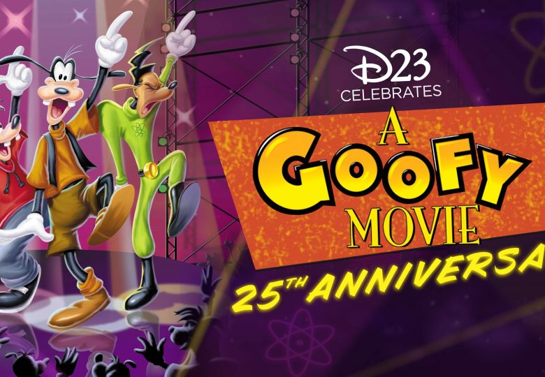 D23 Celebrates A Goofy Movie 25th Anniversary