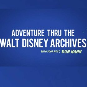JUST RELEASED: Watch Adventure Thru the Walt Disney Archives Trailer