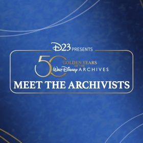 Meet the Archives! Celebrating 50 Years of the Walt Disney Archives