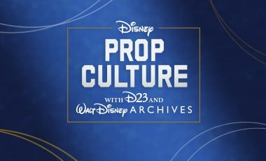 Disney Prop Culture with D23 and Walt Disney Archives