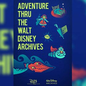 D23 Gold Members Went on an Adventure Thru the Walt Disney Archives with an Exclusive World Premiere!