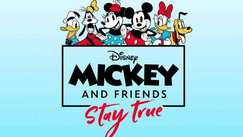 Mickey & Friends: Stay True