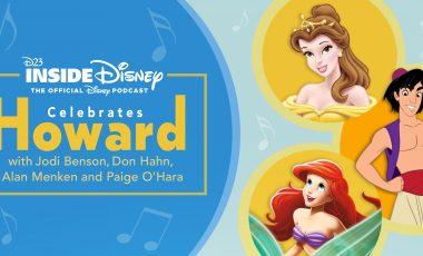 D23 Inside Disney Celebrates the Magic and Music of Howard Ashman