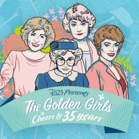 D23 Presents The Golden Girls: Cheers to 35 Years!