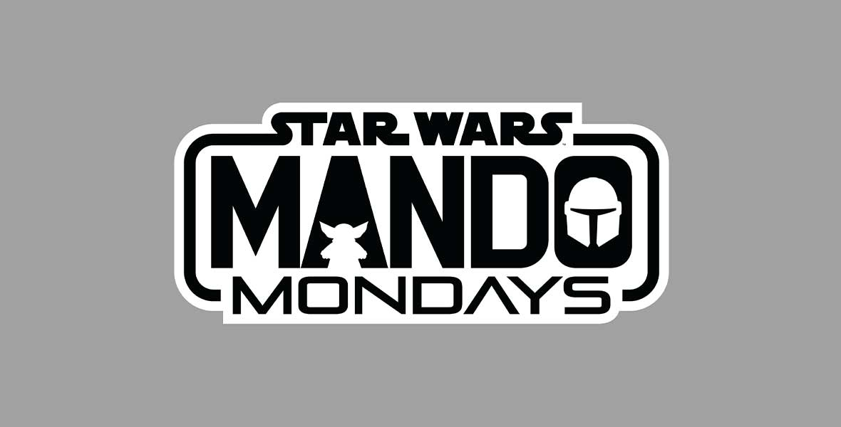 JUST ANNOUNCED: Celebrate The Mandalorian with Mando Mondays - D23