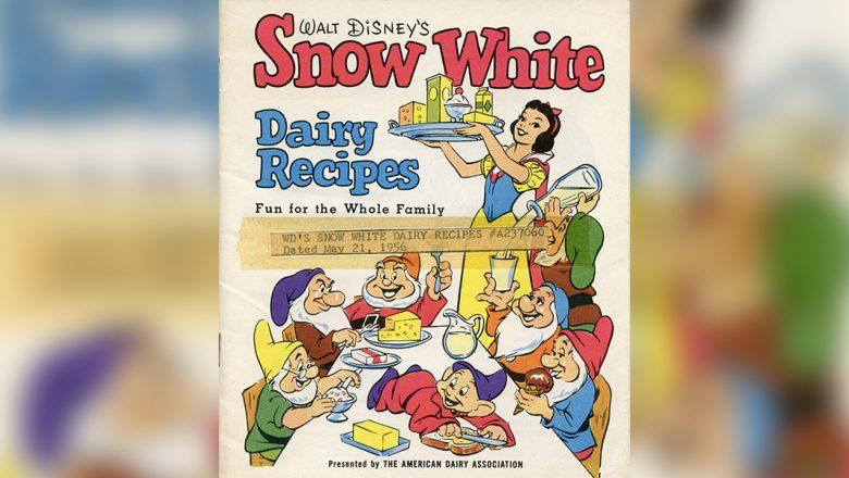 Walt Disney's Snow White Dairy Recipes