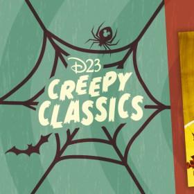 D23 Creepy Classics