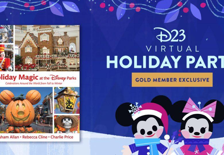 Holiday Magic at the Disney Parks—D23 Virtual Holiday Party