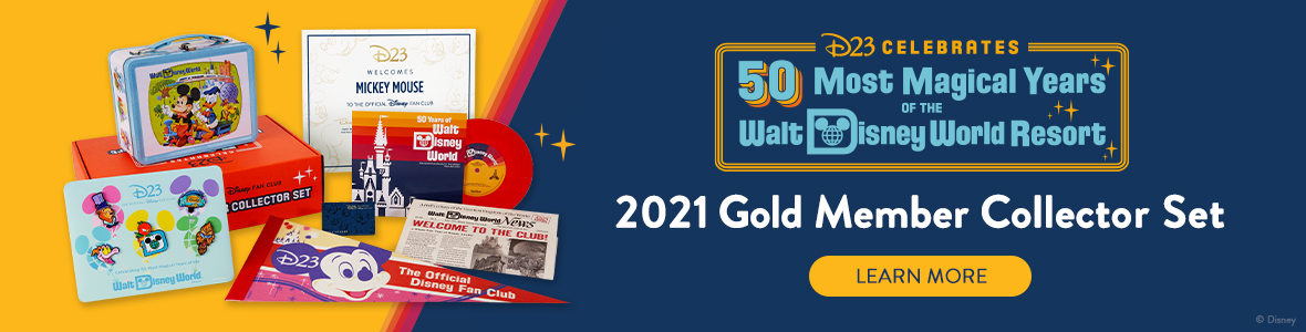 D23 Celebrates 50 Most Magical Years of the Walt Disney World Resort - 2021 Gold Member Collector Set - Learn More