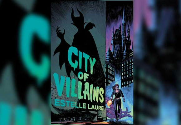 EXCLUSIVE: Read the First Chapter of the Fairy Tale-Inspired Crime Series, City of Villains