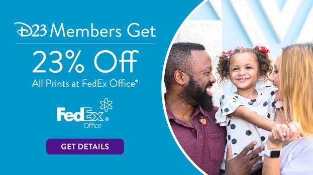 D23 Members Get 23% off all prints at FedEx Office* - Get Details