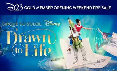 D23 Gold Member Opening Weekend Pre-Sale for Drawn to Life Presented by Cirque du Soleil®!
