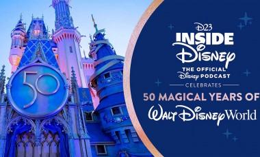 D23 Inside Disney: 50 Magical Years of Walt Disney World