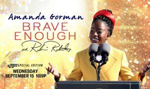 Amanda Gorman: Brave Enough with Robin Roberts
