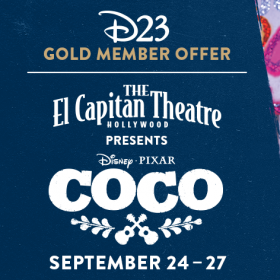 Special Concessions Offer for D23 Gold Members – Disney and Pixar's Coco at the El Capitan Theatre