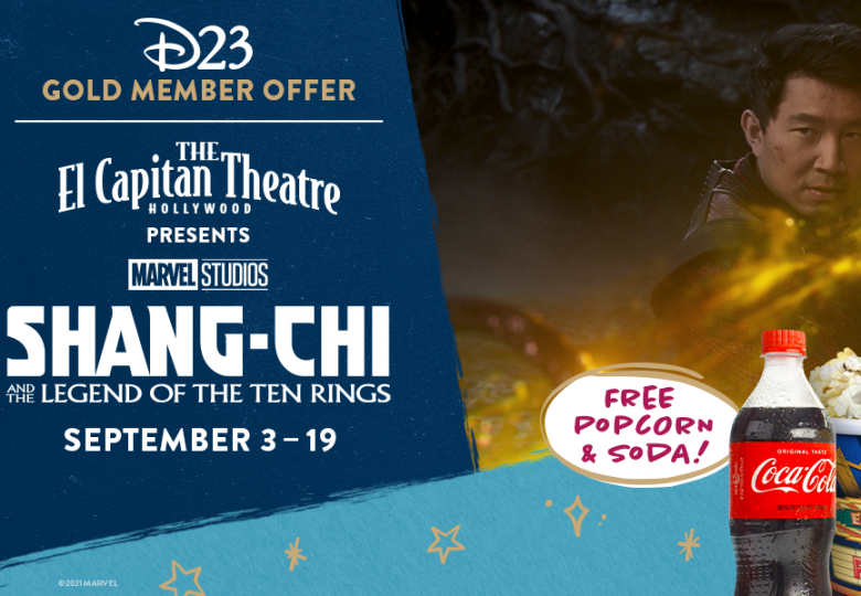 Special Concession Offer for D23 Gold Members—Marvel Studios' Shang-Chi and The Legend of The Ten Rings at the El Capitan Theatre