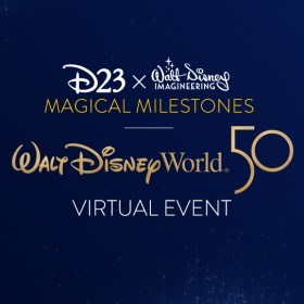 D23 x Walt Disney Imagineering Magical Milestones – Walt Disney World 50th Anniversary